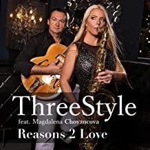 threestyle reasons 2 love