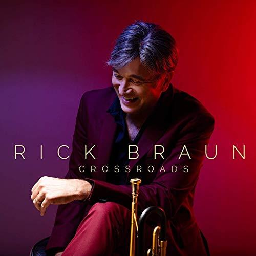 Rick Braun Crossroads
