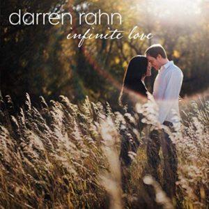 Darren Rahn INFINITE LOVE